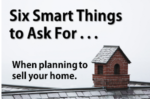 6 smart things to ask for when selling your home